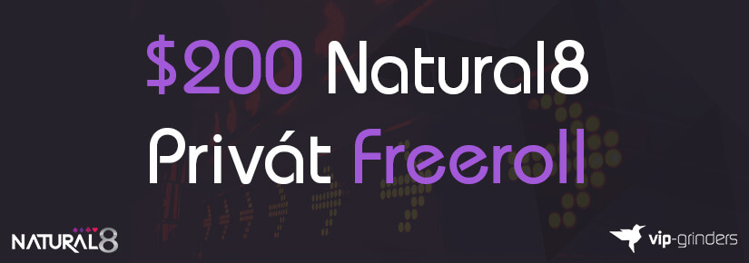 $200 Natural8 Privát Freeroll
